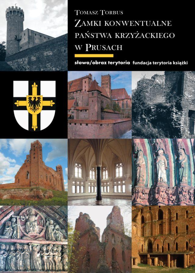 (e-book) Zamki konwentualne państwa krzyżackiego w Prusach