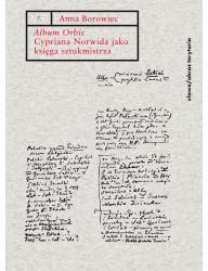 'Album Orbis' Cypriana Norwida jako księga sztukmistrza