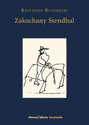 (e-book) Zakochany Stendhal. Dziennik wyprawy po imię