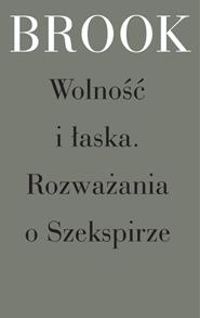 (e-book) Wolność i łaska. Rozważania o Szekspirze