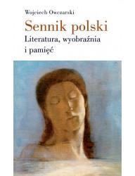 Sennik polski. Literatura, wyobraźnia i pamięć