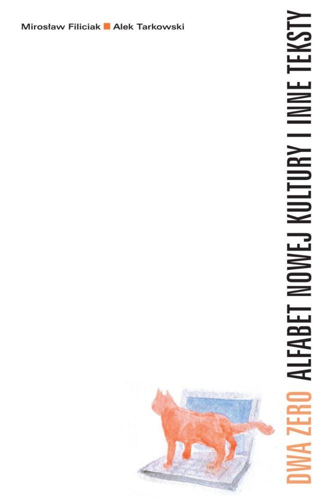(e-book) Dwa Zero. Alfabet nowej kultury i inne teksty