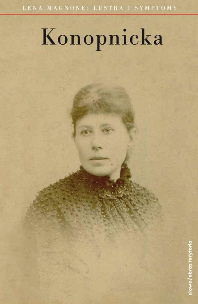 (e-book) Maria Konopnicka. Lustra i symptomy