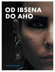 Od Ibsena do Aho. Filmowe adaptacje literatury skandynawskiej