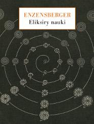 Eliksiry nauki. Spojrzenia wierszem i prozą
