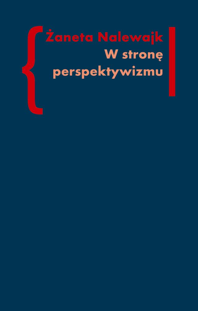 (e-book) W stronę perspektywizmu. Problematyka cielesności w prozie Brunona Schulza i Witolda Gombrowicza