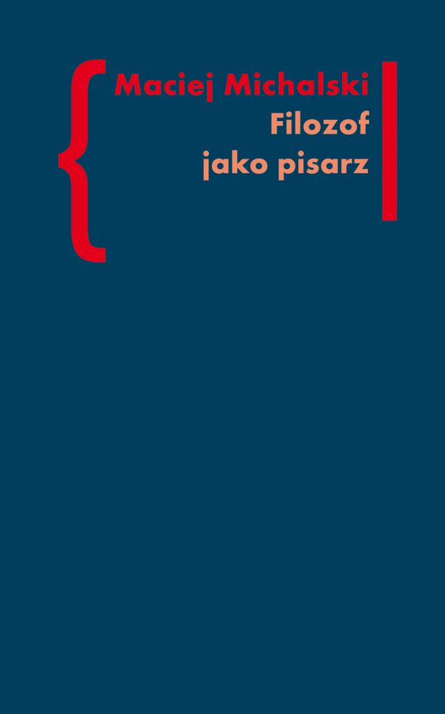 (e-book) Filozof jako pisarz. Kołakowski - Skarga - Tischner