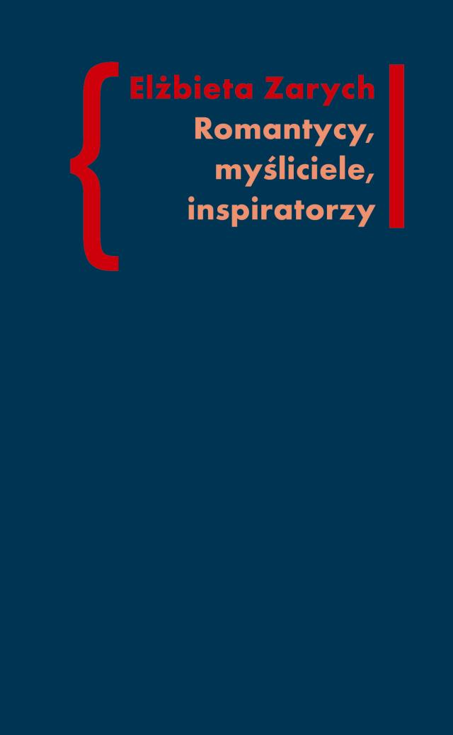 (e-book) Romantycy, myśliciele, inspiratorzy. Wpływ filozofii niemieckiej na literaturę polskiego romantyzmu