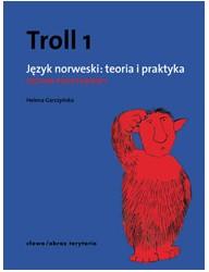 Troll 1. Język norweski: teoria i praktyka - poziom podstawowy (wyd. 2, poprawione)