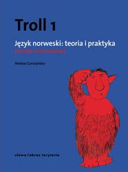 Troll 1. Język norweski: teoria i praktyka - poziom podstawowy
