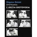 (e-book) Spotkania z Jerzym Grotowskim. Notatki, listy, studium
