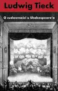 (e-book) O cudowności u Shakespeare'a i inne pisma krytyczne