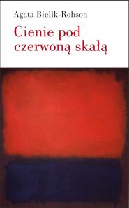 (e-book) Cienie pod czerwoną skałą. Eseje o literaturze