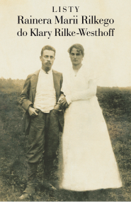 (e-book) Listy Rainera Marii Rilkego do Klary Rilke-Westhoff