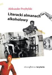 (e-book) Literacki almanach alkoholowy