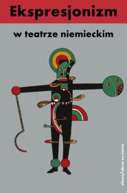 (e-book) Ekspresjonizm w teatrze niemieckim