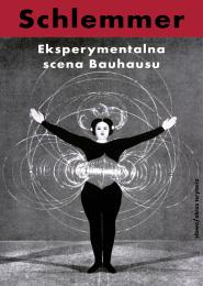 (e-book) Eksperymentalna scena Bauhausu. Wybór pism