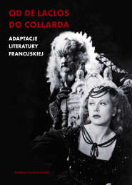 (e-book) Od de Laclosa do Collarda. Adaptacje literatury francuskiej