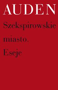 (e-book) Szekspirowskie miasto. Eseje