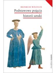 Podstawowe pojęcia historii sztuki. Problemy rozwoju stylu w sztuce nowożytnej (wyd. 2)