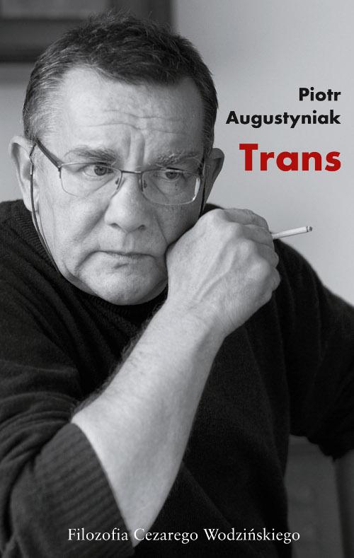 Trans. Filozofia Cezarego Wodzińskiego