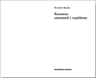 Rousseau: samotność i wspólnota