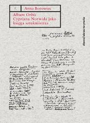 (e-book) 'Album Orbis' Cypriana Norwida jako księga sztukmistrza