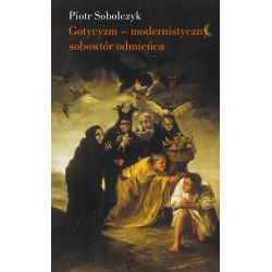 (ebook) Gotycyzm - modernistyczny sobowtór odmieńca