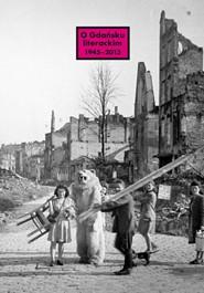 O Gdańsku literackim 1945-2015