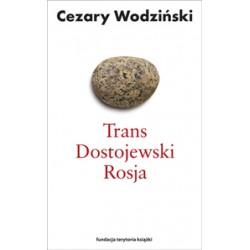 Trans, Dostojewski, Rosja (wyd. 2)