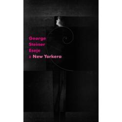 """Eseje z """"New Yorkera"""" 1966-1977"""