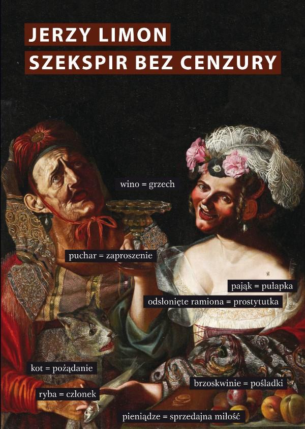 Szekspir bez cenzury. Erotyczny żart na scenie elżbietańskiej