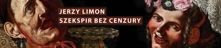 Szekspir bez cenzury - Jerzy Limon
