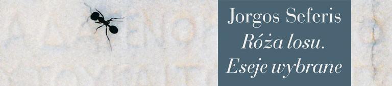 Jorgos Seferis - Róża losu. Eseje wybrane
