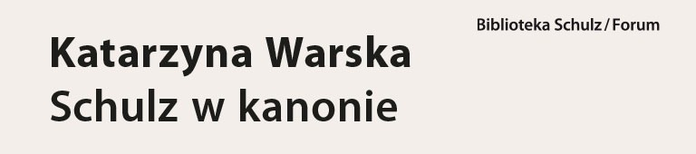 Warska - Schulz w kanonie