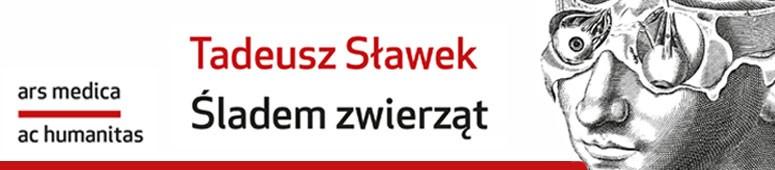 Sladem zwierzat - Tadeusz Slawek
