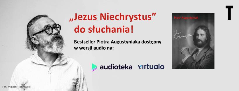 Audiobook Jezusa Niechrystusa już jest!