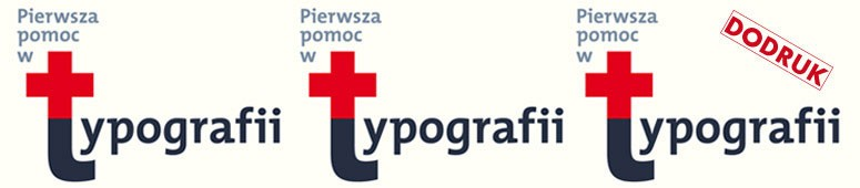 Pierwsza pomoc w typografii dodruk
