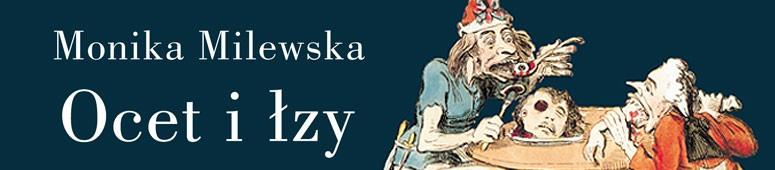 Ocet i lzy - Monika Milewska